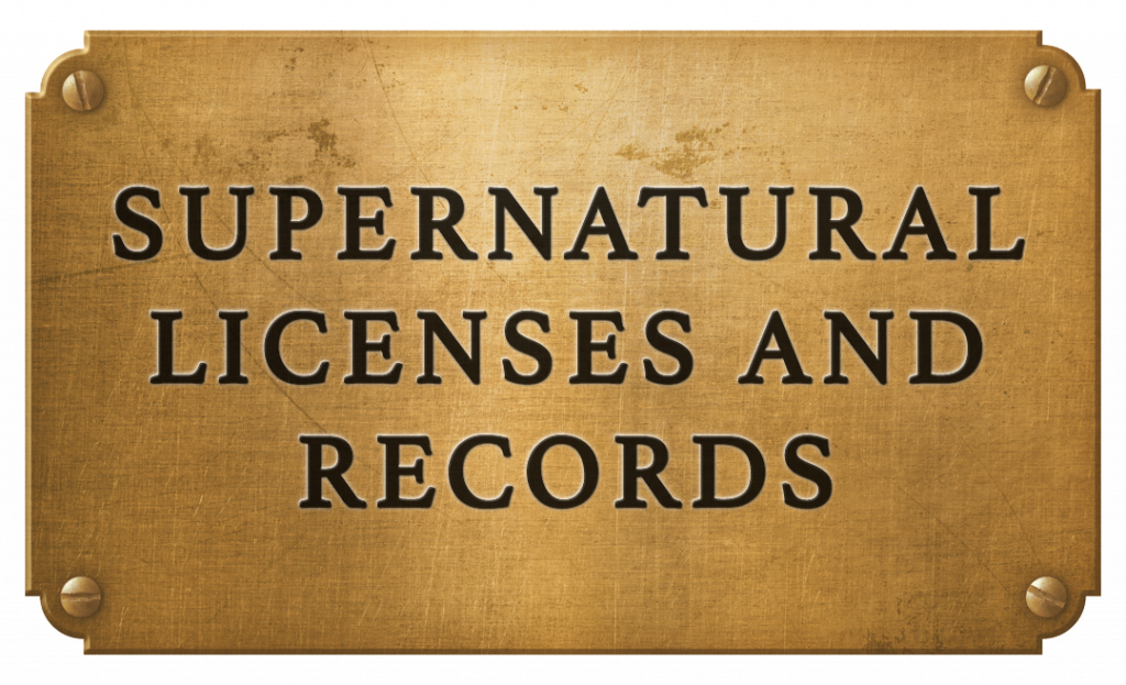 Supernatural Licences and Records